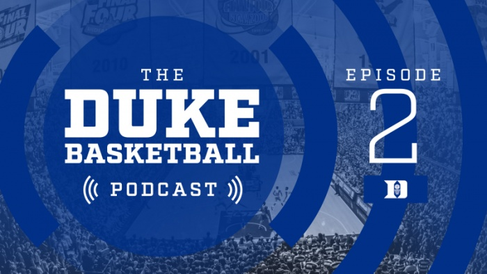 The Duke Basketball Podcast: Episode 2